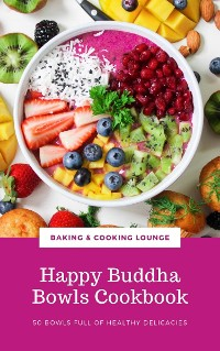 Cover Happy Buddha Bowls Cookbook
