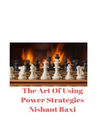Cover The Art Of Using Power Strategies