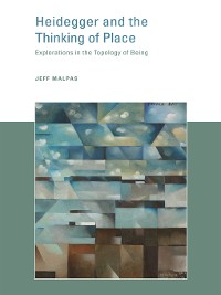 Cover Heidegger and the Thinking of Place
