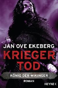 Cover Kriegertod - König der Wikinger