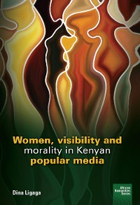 Cover Women, visibility and morality in Kenyan popular media
