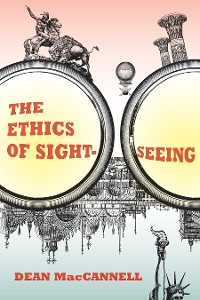 Cover The Ethics of Sightseeing