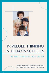 Cover Privileged Thinking in Today's Schools