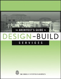 Cover The Architect's Guide to Design-Build Services
