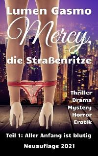 Cover Mercy, die Straßenritze Teil 1