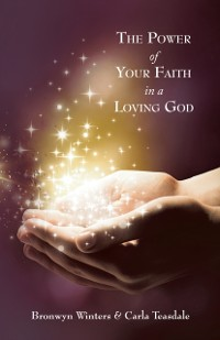 Cover Power of Your Faith in a Loving God