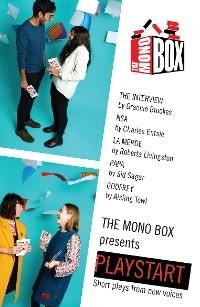 Cover The Monobox presents Playstart: Short plays from new voices
