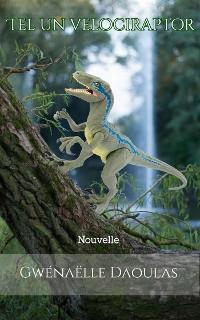 Cover Tel un Vélociraptor