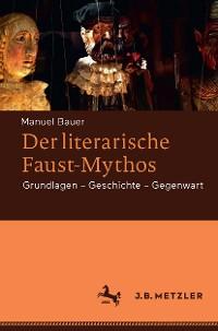 Cover Der literarische Faust-Mythos