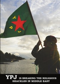 Cover YPJ is Breaking the Religious Shackles in Middle East