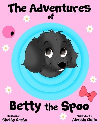 Cover The Adventures of Betty the Spoo