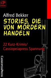 Cover Stories, die von Mördern handeln