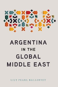 Cover Argentina in the Global Middle East