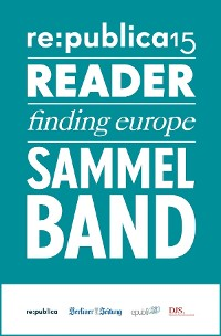 Cover re:publica Reader 2015 – Sammelband