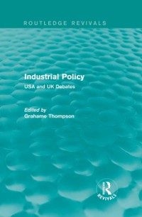 Cover Industrial Policy (Routledge Revivals)