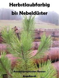 Cover Herbstlaubfarbig bis Nebeldüster