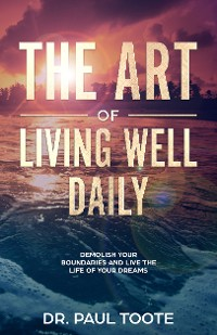 Cover The Art of Living Well Daily