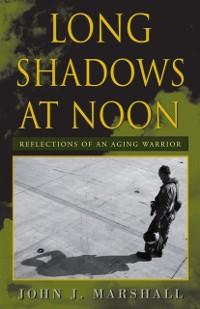 Cover Long Shadows at Noon