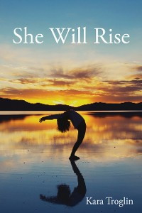 Cover She Will Rise