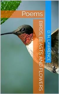 Cover Birds, Beasts and Flowers / Poems by D. H. Lawrence