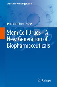 Cover Stem Cell Drugs - A New Generation of Biopharmaceuticals