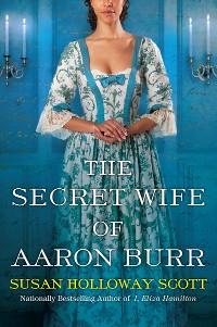 Cover The Secret Wife of Aaron Burr