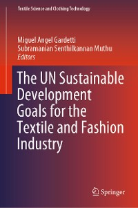 Cover The UN Sustainable Development Goals for the Textile and Fashion Industry