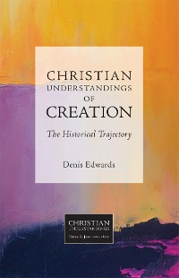 Cover Christian Understandings of Creation