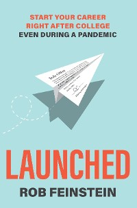 Cover Launched - Start your career right after college, even during a pandemic