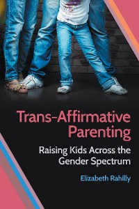 Cover Trans-Affirmative Parenting