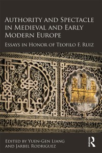 Cover Authority and Spectacle in Medieval and Early Modern Europe