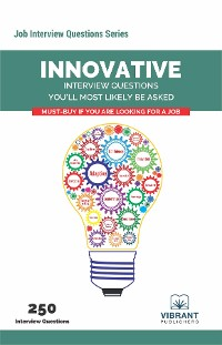 Cover Innovative Interview Questions You'll Most Likely Be Asked