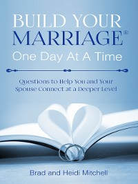 Cover Build Your Marriage One Day at a Time