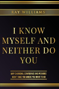 Cover I Know Myself and Neither Do You
