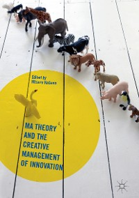 Cover Ma Theory and the Creative Management of Innovation