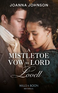Cover Mistletoe Vow To Lord Lovell (Mills & Boon Historical)