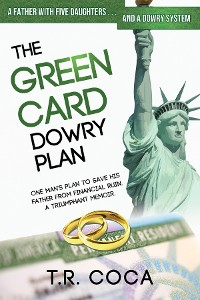 Cover The Green Card Dowry Plan