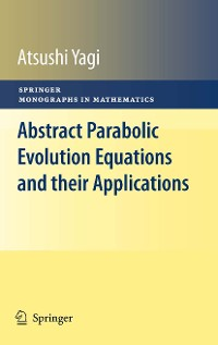 Cover Abstract Parabolic Evolution Equations and their Applications