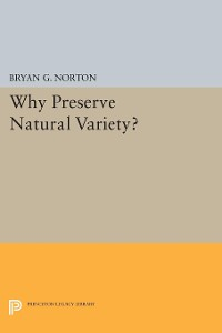 Cover Why Preserve Natural Variety?