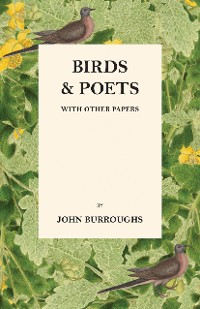 Cover Birds And Poets - With Other Papers