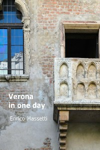 Cover Verona in One Day