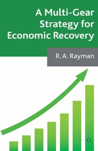 Cover A Multi-Gear Strategy for Economic Recovery