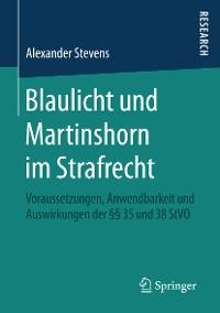 Cover Blaulicht und Martinshorn im Strafrecht
