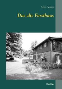 Cover Das alte Forsthaus