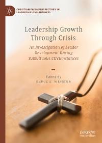 Cover Leadership Growth Through Crisis