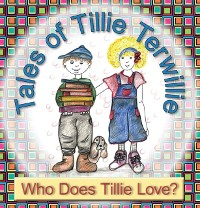 Cover Tales of Tillie Terwillie