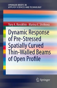 Cover Dynamic Response of Pre-Stressed Spatially Curved Thin-Walled Beams of Open Profile