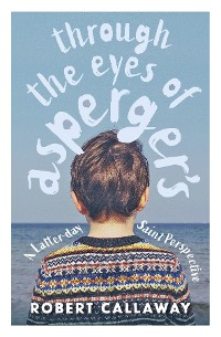 Cover Through the Eyes of Asperger's