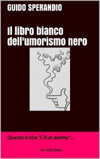 Cover Il Libro bianco dell'umorismo nero