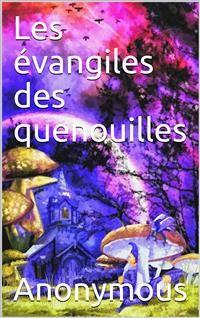 Cover Les évangiles des quenouilles